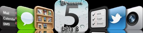 iOS 5 bêta 8 pour Vendredi et la version Gold Master pour semaine prochaine