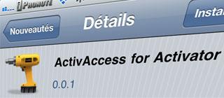 Cydia – ActivAccess for Activator : Accès rapide aux fonctions d'accessibilité de Activator