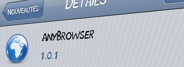 AnyBrowser : Surfez sur internet depuis n'importe où ! [Tweak Cydia]