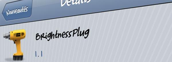brightnessplug augmenter la luminosit de l 39 iphone d branch tweak cydia. Black Bedroom Furniture Sets. Home Design Ideas