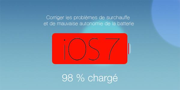 corriger-probleme-surchauffe-et-autonomie-batterie-iphone-sous-iOS7