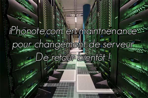 iphonote-com-sera-en-maintenance-a-12h-pour-un-changement-de-serveur-600x399