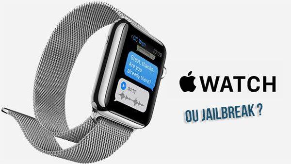 quel-choix-faire-entre-le-jailbreak-et-lapple-watch