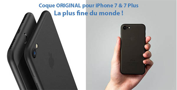 Coque ORIGINAL pour iPhone 7 & 7 Plus - La plus fine du monde !