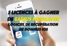 Concours : 5 licences de EaseUS MobiSaver à gagner - Logiciel de récupération de données iOS