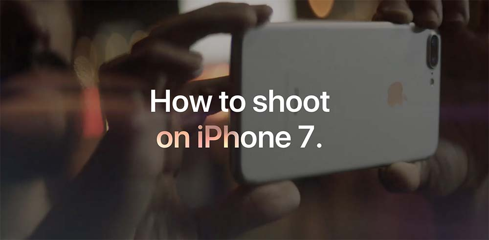 apple publie 3 nouvelles vid os pour sa s rie how to shoot on iphone 7. Black Bedroom Furniture Sets. Home Design Ideas
