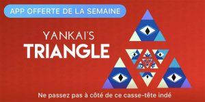 App de la semaine : Apple vous offre le puzzle YANKAI'S TRIANGLE !