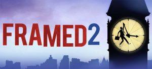 L'excellent FRAMED 2 disponible à seulement 0,49€ au lieu de 5,49€ !