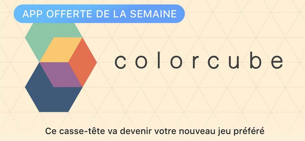 App de la semaine : Apple vous offre le casse-tête Colorcube !