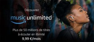 Amazon Music Unlimited débarque en France à 9,99 €/mois