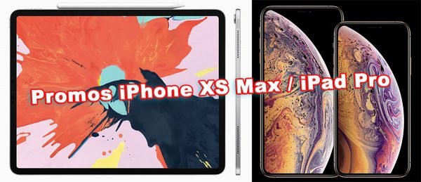 Promos iPhone XR, iPhone XS, AirPods, iPad Pro