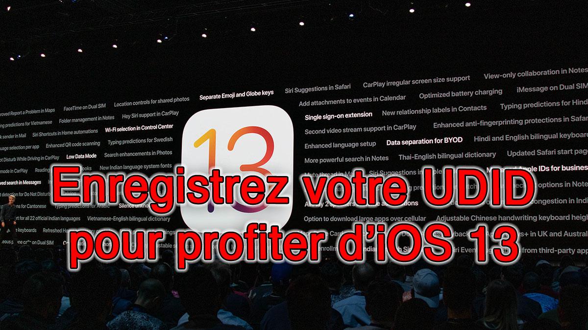 iOS 13 : Enregistrez votre UDID et accéder à toutes les
