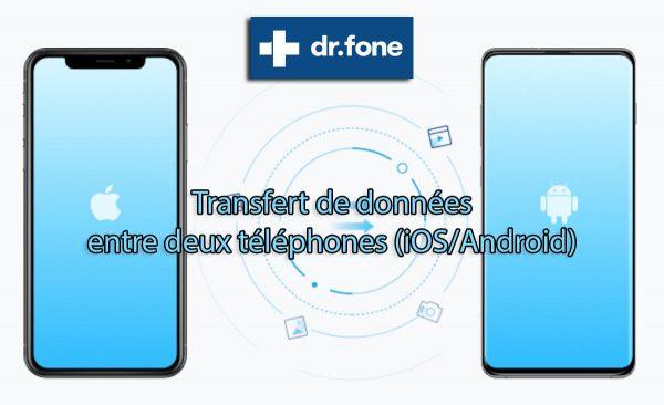 Dr.fone : transférer des données
