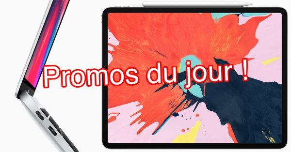 🔥 Promos : MacBook Air 2018, AirPods 2, iPad Pro 2018 et plus
