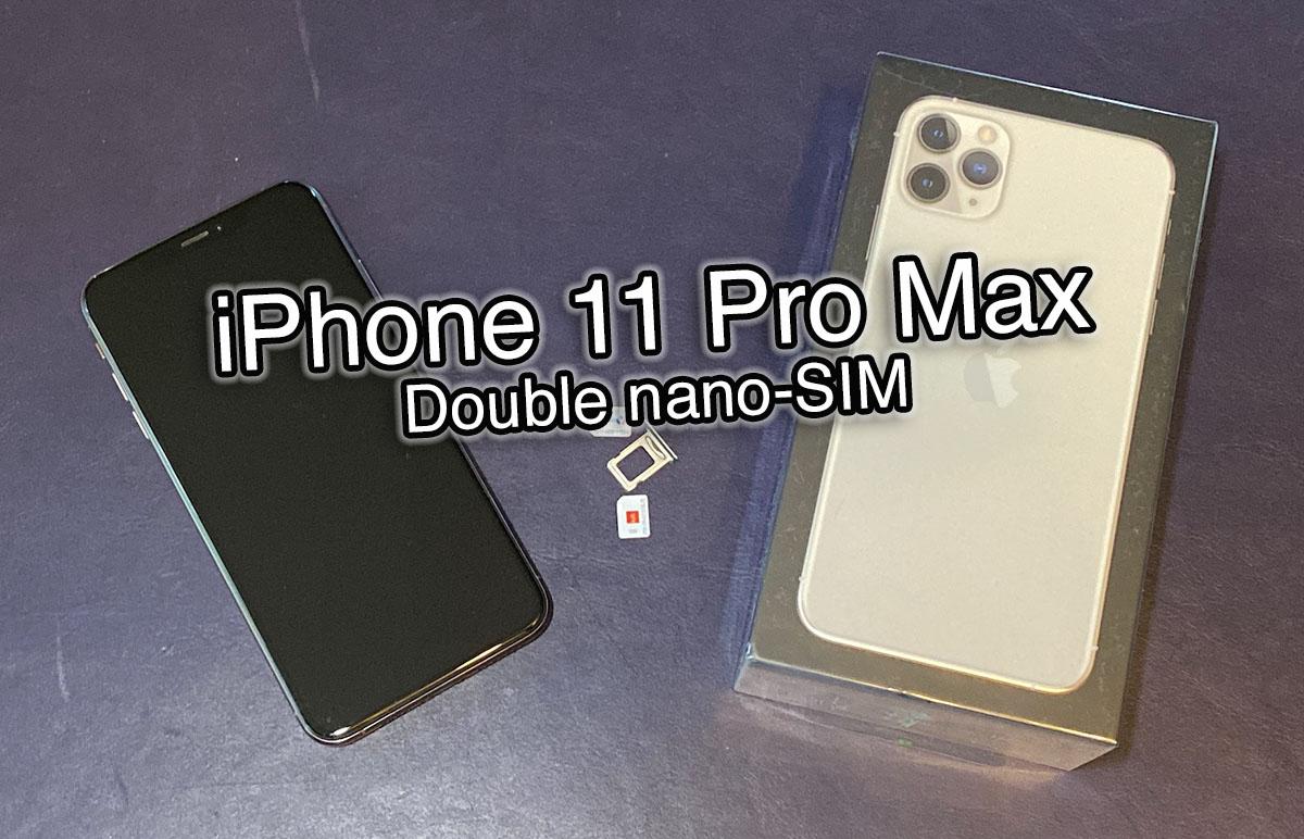 Iphone 11 Pro Max Notre Test Du Modele A Double Nano Sim Physiques Iphonote