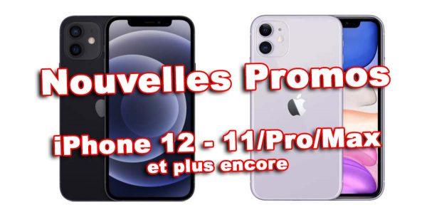 Nouvelles Promos iPhone 12 - 11 Pro