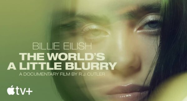 nouvelle bande annonce de billie eilish the worlds a little blurry