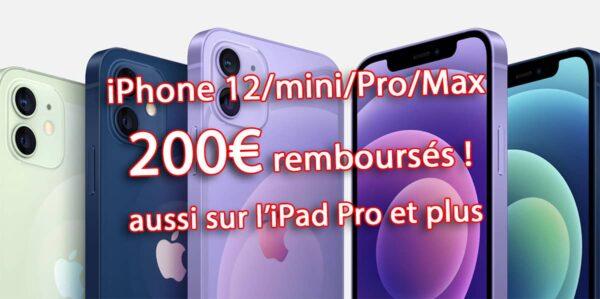 iPhone 12, promo iPhone 12, iPhone 12 mini, iPhone 12 Pro Max, iPad Pro, bon plan iPhone 12
