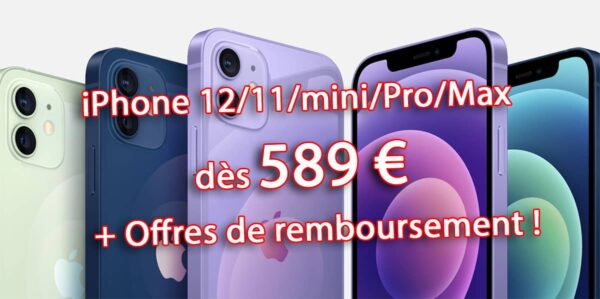 promo iPhone 12, promo iPhone 11, iPhone 12 Pro Max, iPhone 11 Pro Max, bon plan iPhone 12, iPhone 12 pas cher