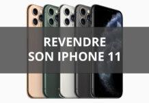 Revendre iPhone 11