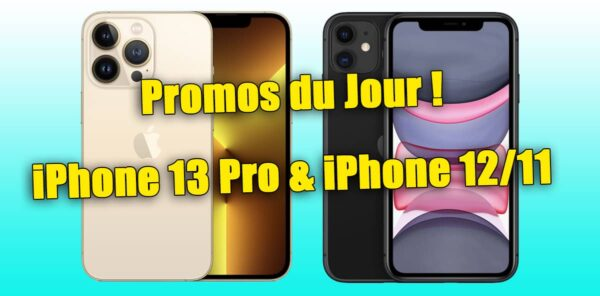 promo iPhone 13, iPhone 13 Pro, iPhone 13 pas cher, bon plan, iPhone 12, iPhone 12 Pro, bon plan iPhone